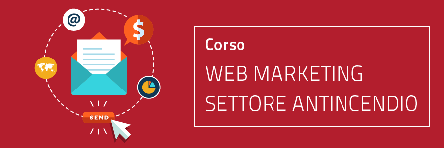 corso web marketing | strategie e tecniche di vendita | marketing antincendio